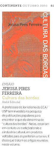 Cultura das Bordas, de Jerusa Pires Ferreira, na Revista Continente