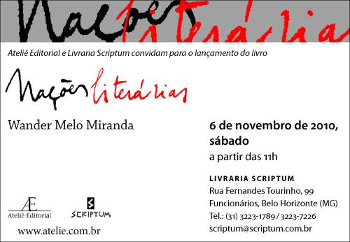 Lançamento do livro Nações Literárias, de Wander Melo Miranda