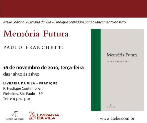 Lançamento de Memória Futura, de Paulo Franchetti