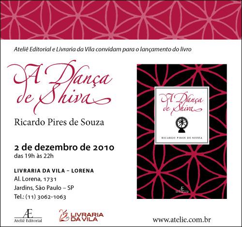 Lançamento de Danca de Shiva, de Ricardo Pires de Souza