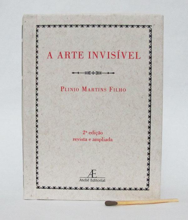 Capa do livro A Arte Invisível, de Plínio Martins Filho