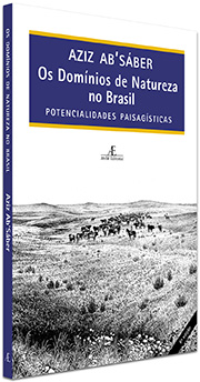 Os Domínios de Natureza no Brasil – Aziz Ab'Sáber