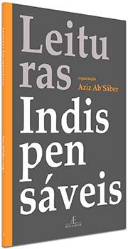 Leituras Indispensáveis – Aziz Ab Sáber