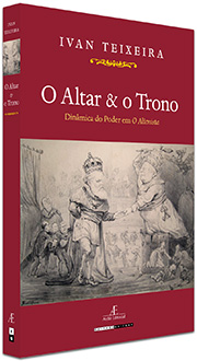 O Altar & o Trono, de Ivan Teixeira