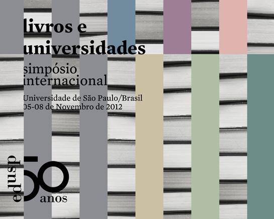 """Simpósio Internacional """"Livros e Universidades"""""""