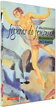 Figuras do Feminino na Canção de Chico Buarque