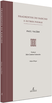 Fragmentos do Narciso e Outros Poemas, de Paul Valéry
