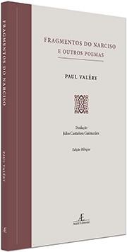 Fragmentos do Narciso e Outros Poemas, de Paul Valéry