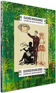 Clichês Brasileiros, de Gustavo Piqueira