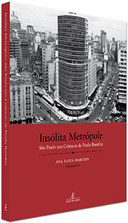 Insólita Metrópole: São Paulo nas Crônicas de Paulo Bomfim