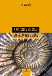 Acústica Musical em Palavras e Sons