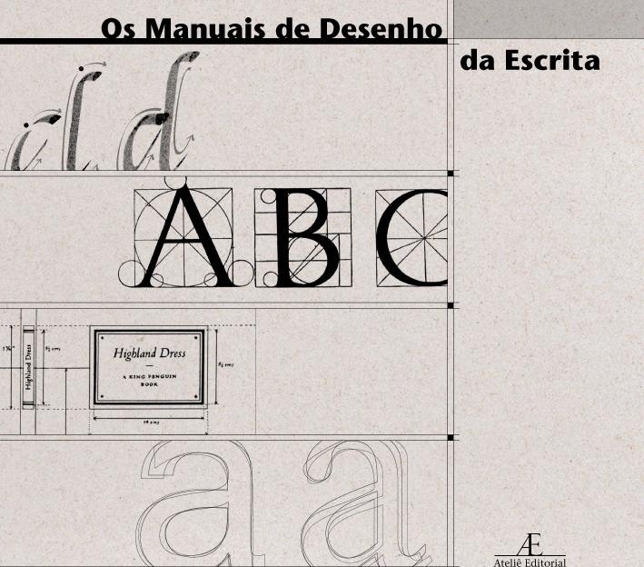 """Os Manuais de Desenho da Escrita"", de Maria Helena Werneck Bomeny"