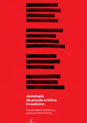 Antologia da Poesia Erotica Brasileira