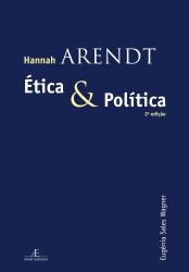 capa Hannah Arendt Etica Politica_2a  ed