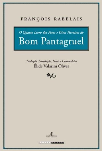 O Quarto Livro dos Fatos e Ditos Heroicos do Bom Pantagruel