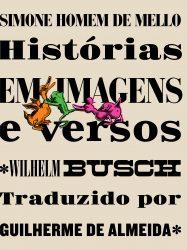 Edição Bilíngue Reúne Poemas Narrativos De Wilhelm Busch