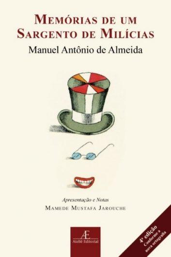 Memórias de um Sargento de Milícias, de Manuel Antônio de Almeida