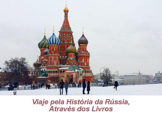 História da Rússia pelos Livros